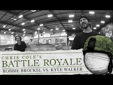Kyle Walker & Robbie Brockel - Battle Royale