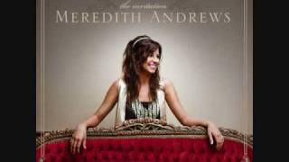 Watch Meredith Andrews Draw Me Nearer video