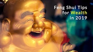 Feng Shui Tips for Wealth in 2019