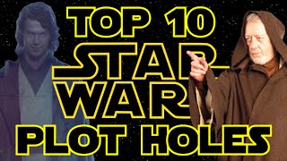 Star Wars Top 10: Plot Holes