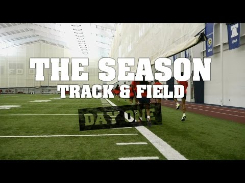 THE SEASON: Track and Field - Day One