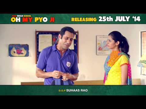 OH MY PYO JI - NEW PUNJABI MOVIE | DIALOGUE PROMO 4 | RELEASING ON 25TH JULY, 2014 | BINNU DHILLON
