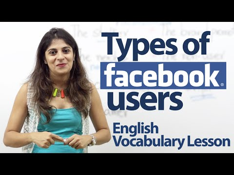 Types of Facebook users - English Vocabulary Lesson