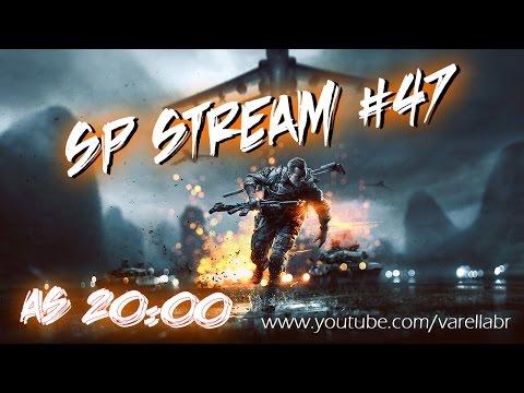 SP Stream #47 - Bora pra Guerra ?! :p So no BF4 com a Galeraa :D rsss