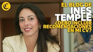 �debo Incluir Recomendaciones En Mi Cv? - In�s Temple