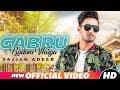 Gabru Badam Warga (Full Video) | Sajjan Adeeb | Latest Punjabi Song 2018 | Speed Records