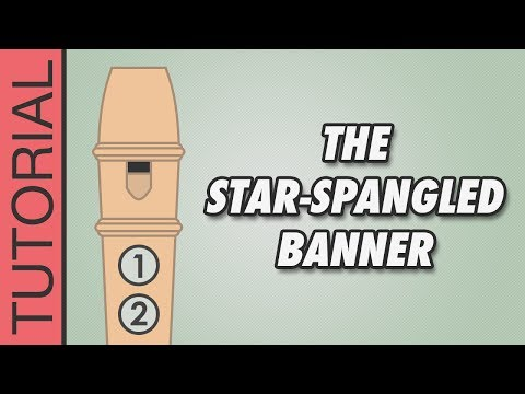 The StarSpangled Banner  Recorder Notes Tutorial