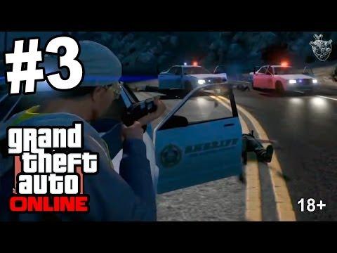 GTA Online [Первое тесное знакомство с полицией и армией Лос-Сантоса] #3 | Grand Theft Auto V Online