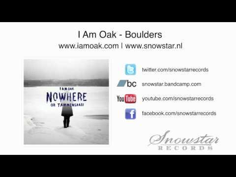 I Am Oak - Boulders