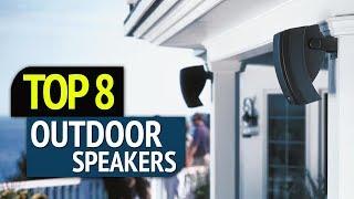 TOP 8: Best Outdoor Speakers 2018