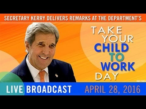 """Secretary Kerry Delivers Remarks for """"Take Your Child to Work Day"""""""