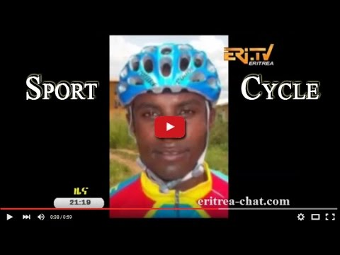 Eritrean Sport News - Report - African Cycle Championship 2016 - Eritrea TV