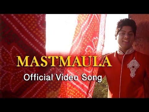 Mastmaula | Official Video Song | Ranjeet Rajwada