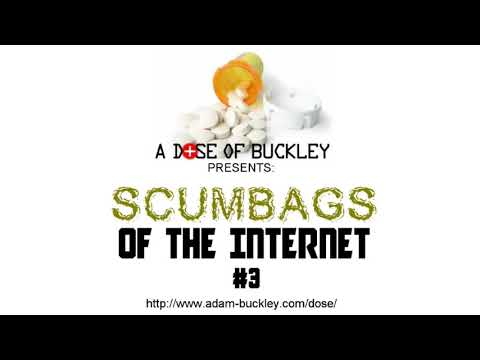 Scumbags of the Internet #3
