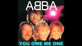 Watch Abba You Owe Me One video