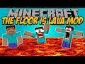 THE FLOOR IS LAVA MOD - El suelo es LAVA en minecraft