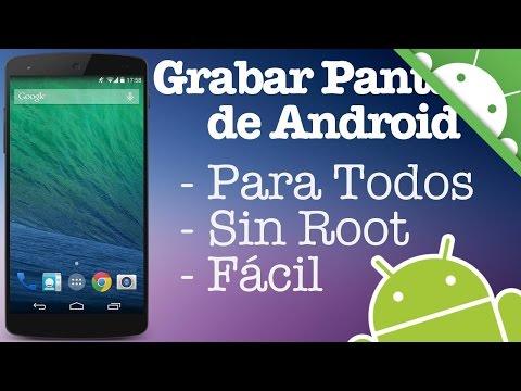 Como Grabar la Pantalla de Android   Sin Root