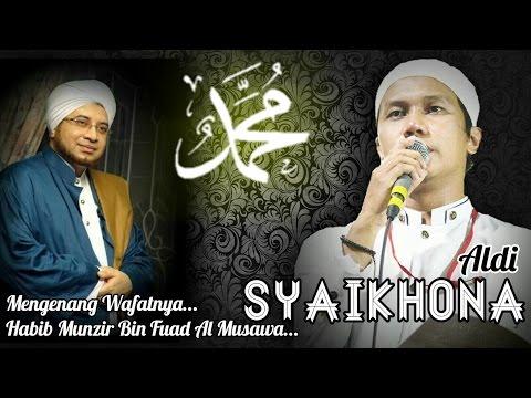 SYAIKHONA Habib Munzir - GUS ALDI Syair Doa Untuk Sang Murobbi