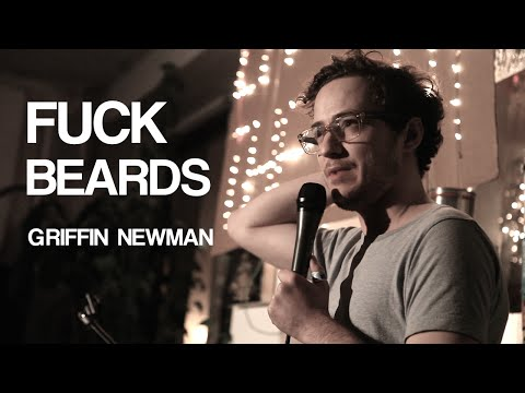 Griffin Newman | Fuck Beards! | Stand-Up Comedy