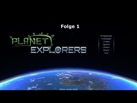 Let´s Play - Planet Explorers Alpha 0.62 Folge 1