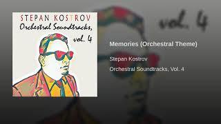 Stepan Kostrov - Memories (Orchestral Theme)