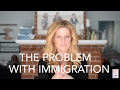 Download The Problem With Immigration in Mp3, Mp4 and 3GP