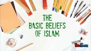 The Basic Beliefs Of Islam