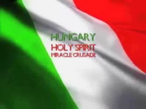 Hungary Holy Spirit Miracle Crusade Revival