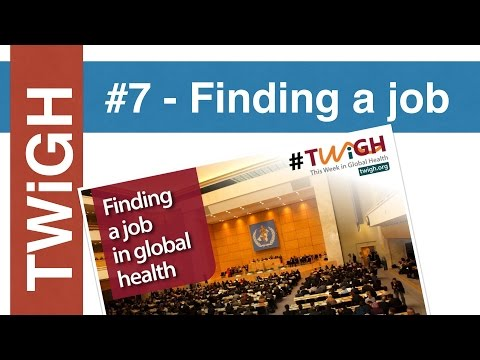 How to find a job in Global Health