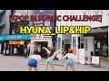 "download mp3 dan video [KPOP IN PUBLIC CHALLENGE] HYUNA 현아 ""LIP&HIP"" By ReName From Taiwan"