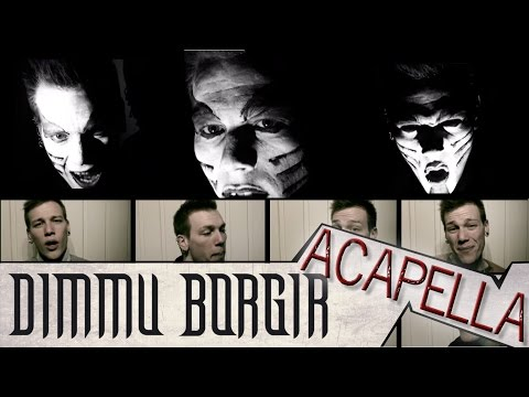 Dimmu Borgir - Acapella! Gateways  A Cover Parody Tribute By Dan-elias Brevig video