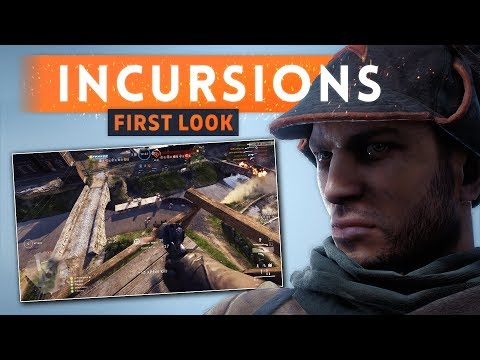 ► INCURSIONS FIRST LOOK & FIRST IMPRESSIONS! - Battlefied 1 Incursions Gameplay (Competitive Mode)