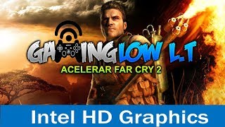 Acelerar al 100%+(Quitar Lag)[Far Cry 2][Pc Gama Baja]