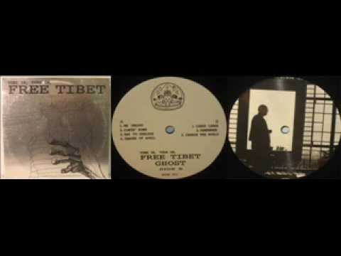 Ghost - Tune In, Turn On, Free Tibet