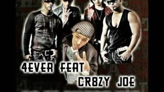 4ever Feat. CR8zy JOe - No Te Quiero Ver