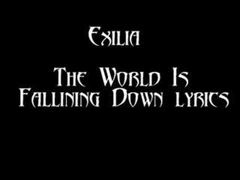 Exilia - The World Is Fallin