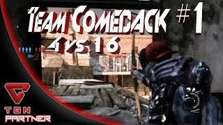 | THE LAST OF US | Team Comeback # 1 | 4 vs 16 |