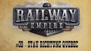 Railway Empire #39 (Great Lakes DLC) - Stau Richtung Quebec
