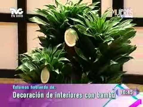 Decoraci n de interiores con bamb metvc youtube - Bambu para decorar ...