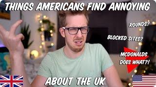 Things Americans Find Annoying About The UK