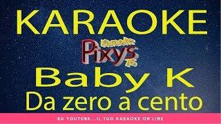Baby K - Da zero a cento Karaoke