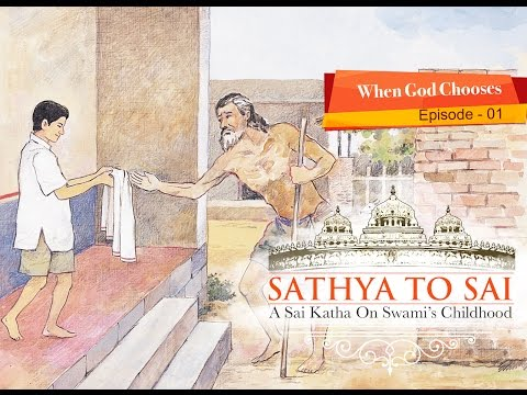 Sathya to Sai - A Sai Katha on Swami's Childhood - Part 01