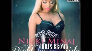 Nicki Minaj - Right by my side feat. Chris Brown (Audio)
