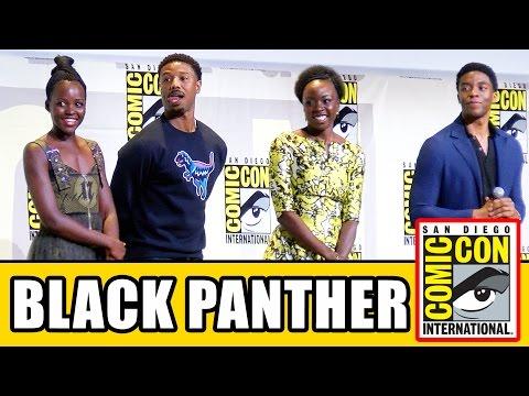 BLACK PANTHER Comic Con 2016 - Chadwick Boseman, Lupita Nyong'o, Michael B. Jordan, Danai Gurira