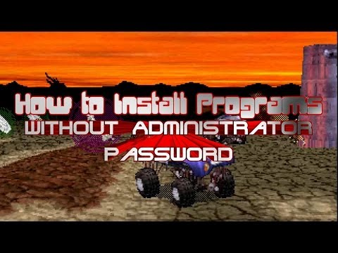 How To Install Programs Without Administrator Password (Windows 8)