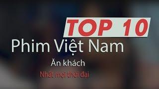 Top 10 phim Việt Nam chiếu rạp ăn khách nhất từ trước tới nay