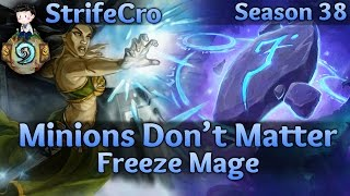 Hearthstone  Freeze Mage: Minions Don't Matter