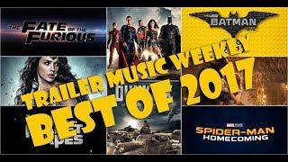 Best of Movie Trailer Music 2017 | Trailer Music Weekly