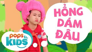 Mầm Chồi Lá Tập 19 – Hổng Dám Đâu - Nhạc Thiếu Nhi Hay Trên Kênh POPS Kids
