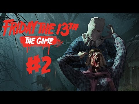 Friday The 13th: The Game Part 2 - JASON GAMEPLAY!